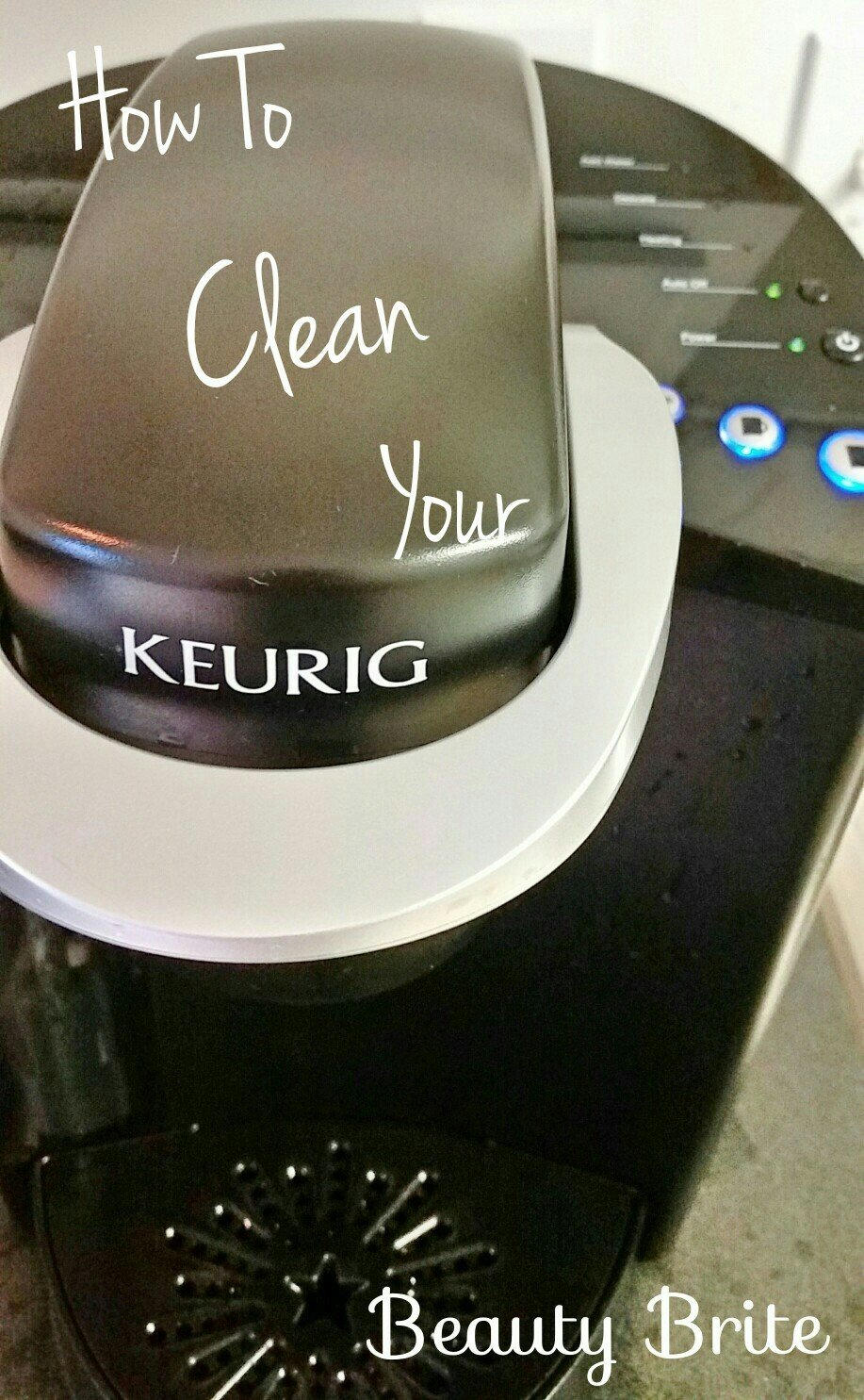 How To Clean Your Keurig Beauty Brite